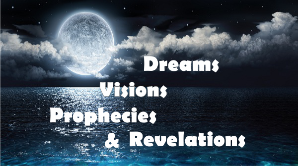 YouTube Videos – Dreams, Visions & Prophecies