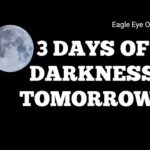 Will there be 3 days of darkness May 2021?
