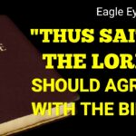 """""""Thus Saith the LORD"""" Should Agree with """"IT is Written"""""""